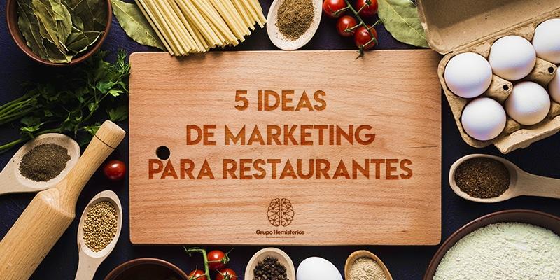 5 Ideas de Marketing para restaurantes
