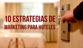 10 herramientas de marketing para hoteles